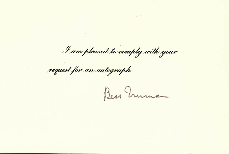 Image 1 for First Lady Bess W. Truman - Printed Card Signed In Ink - HFSID 100490