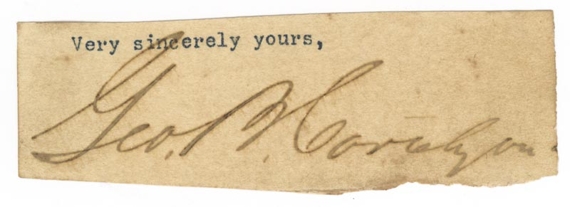 Image 1 for George B. Cortelyou - Typed Sentiment Signed - HFSID 112369