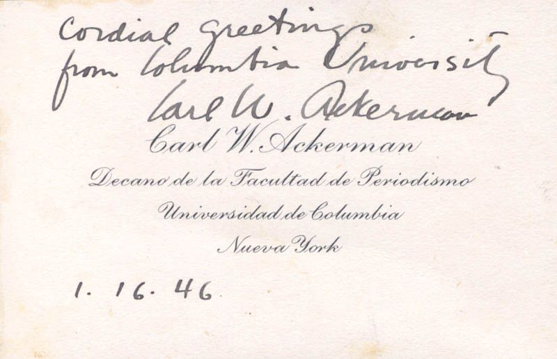Image 1 for Carl W. Ackerman - Autograph Sentiment On Calling Card Signed 01/16/1946 - HFSID 112483