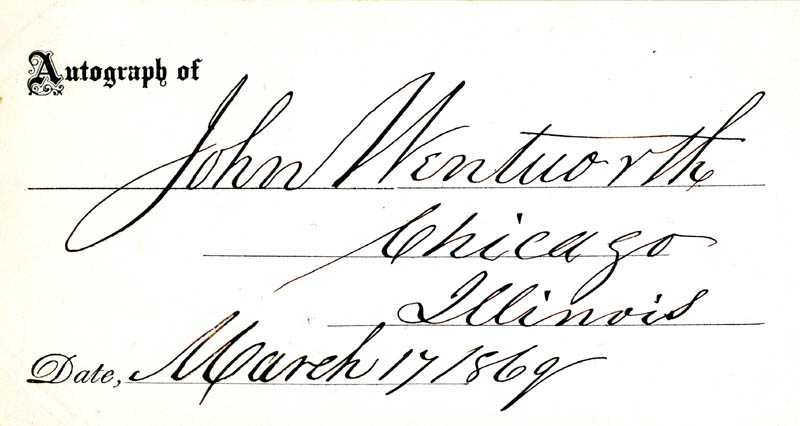 Image 1 for John Wentworth - Printed Card Signed In Ink 03/17/1869 - HFSID 13731