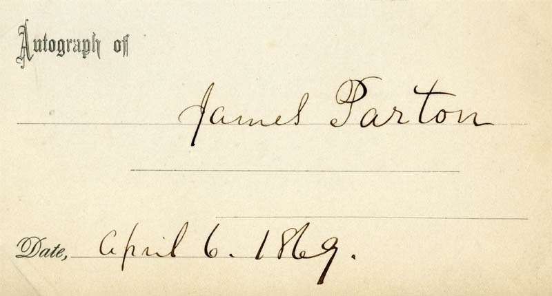 Image 1 for James Parton - Autograph 04/06/1869 - HFSID 14065