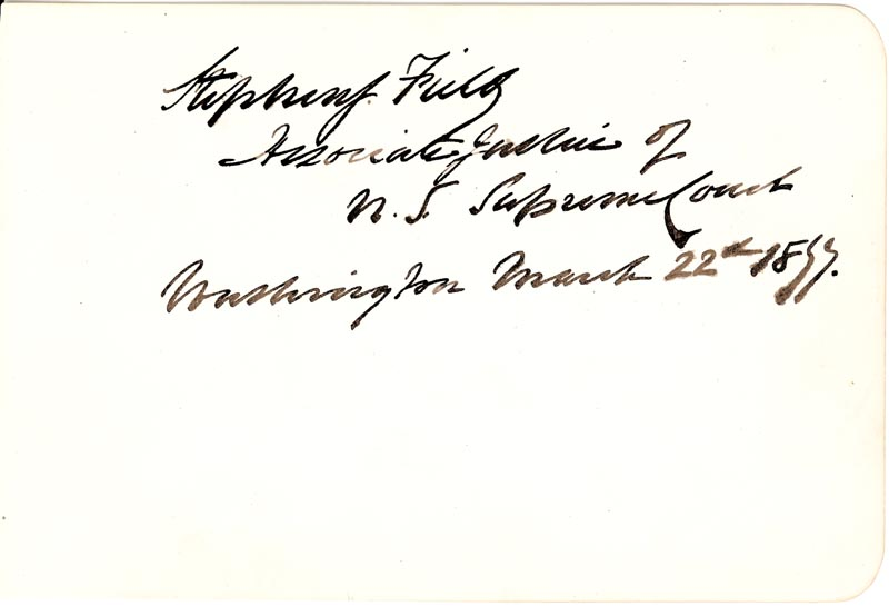 Image 1 for Associate Justice Stephen J. Field - Autograph 03/22/1877 - HFSID 148439