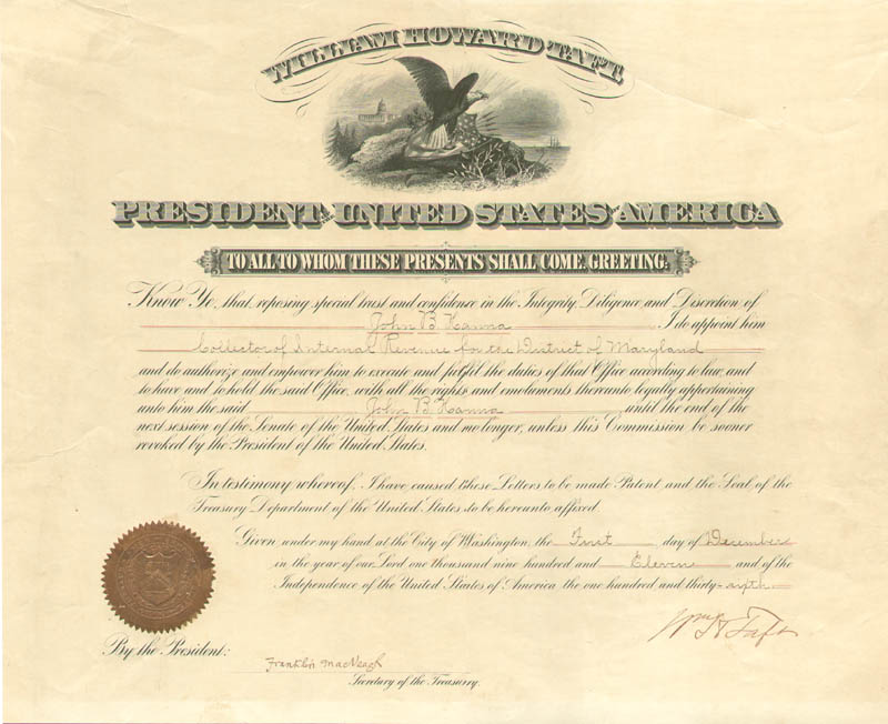 Image 1 for President William H. Taft - Civil Appointment Signed 12/01/1911 co-signed by: Franklin Macveagh - HFSID 15572