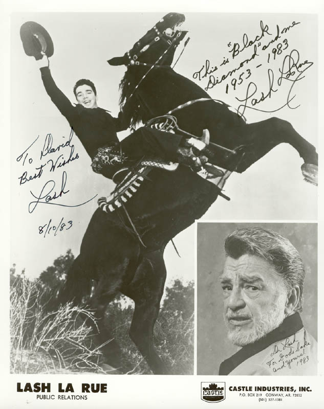 Image 1 for Lash La Rue - Autographed Inscribed Photograph 08/10/1983 - HFSID 160651