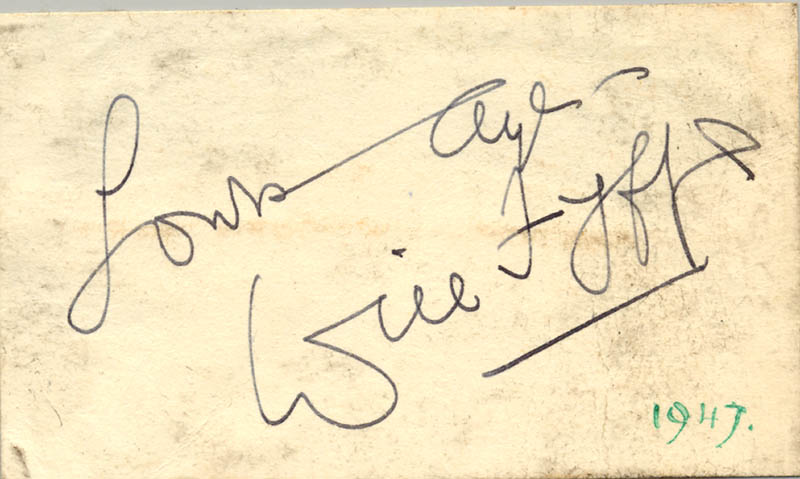 Image 1 for Will Fyffe - Autograph Sentiment Signed Circa 1947 - HFSID 160960