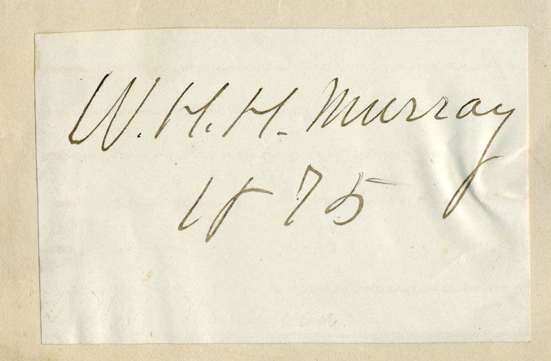 Image 1 for William H. H. Murray - Autograph Circa 1875 - HFSID 169346
