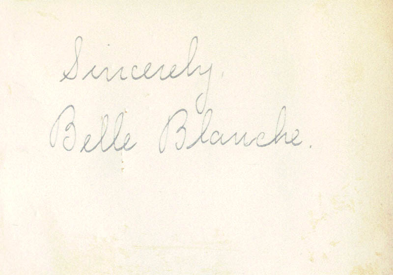 Image 1 for Belle Blanche - Autograph Sentiment Signed - HFSID 171902