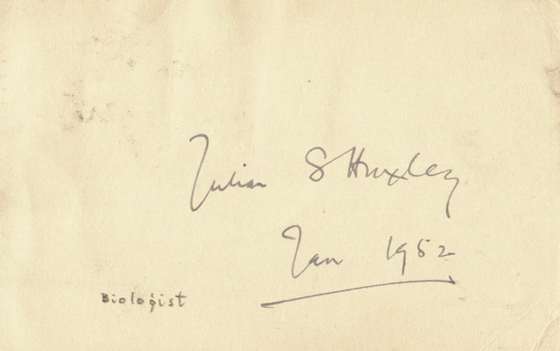 Image 1 for Sir Julian S. Huxley - Post Card Signed 01/1952 - HFSID 172056