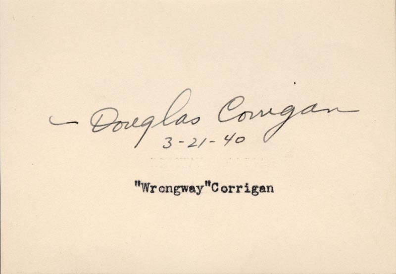 Image 1 for Douglas 'Wrong Way' Corrigan - Autograph 03/21/1940 - HFSID 177295