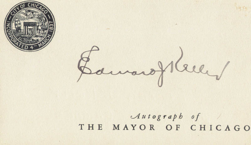 Image 1 for Mayor Edward J. Kelly - Printed Card Signed In Ink - HFSID 18021