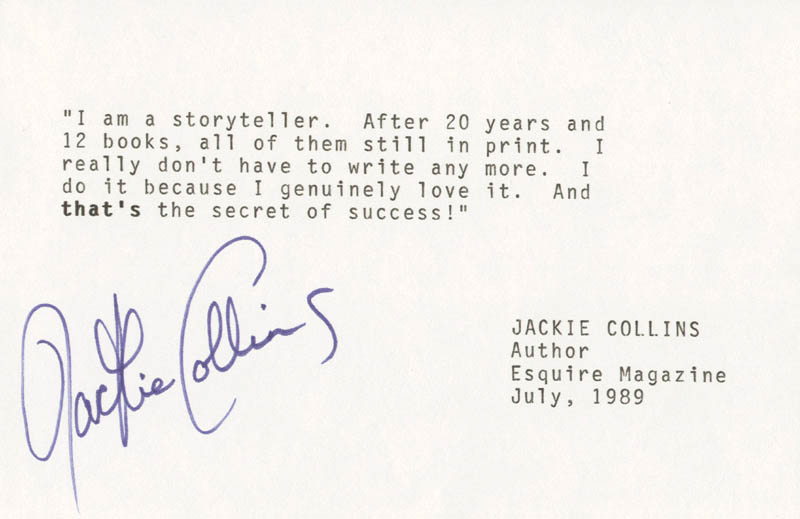 Image 1 for Jackie (Jacqueline Jill) Collins - Typed Quotation Signed - HFSID 180865