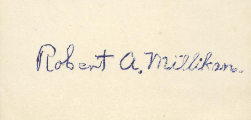 Image 1 for Robert A. Millikan - Autograph Quotation Signed - HFSID 18142