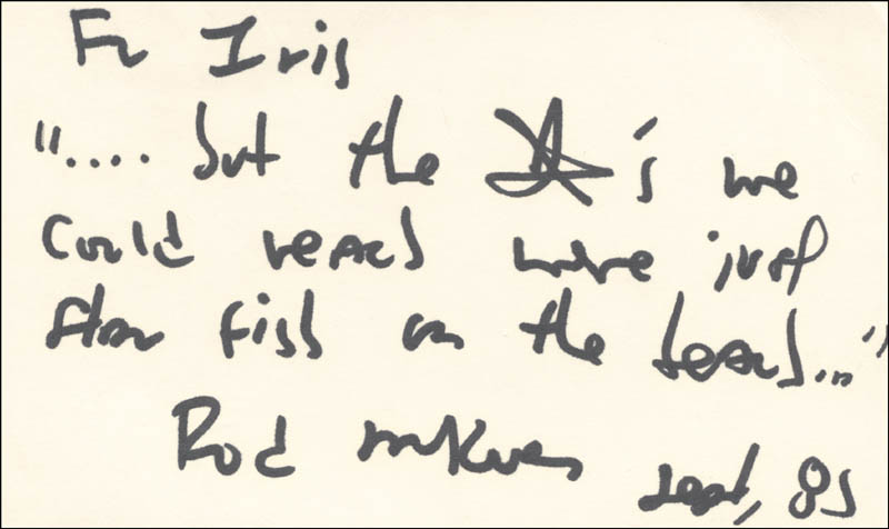 Image 1 for Rod Mckuen - Inscribed Autograph Quotation Signed - HFSID 181604