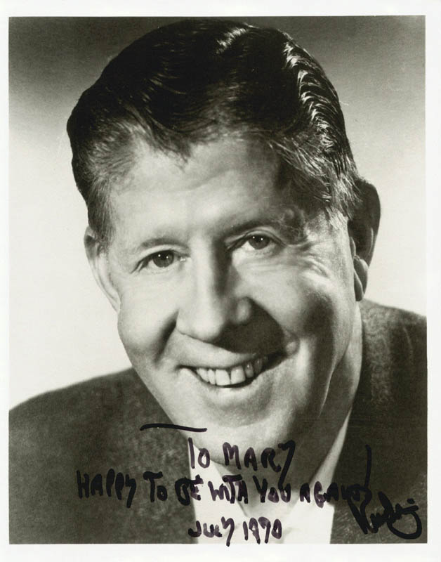 Image 1 for Rudy Vallee - Autographed Inscribed Photograph 7/1970 - HFSID 198830
