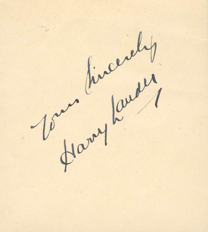Image 1 for Sir Harry M. Lauder - Autograph Sentiment Signed - HFSID 20004