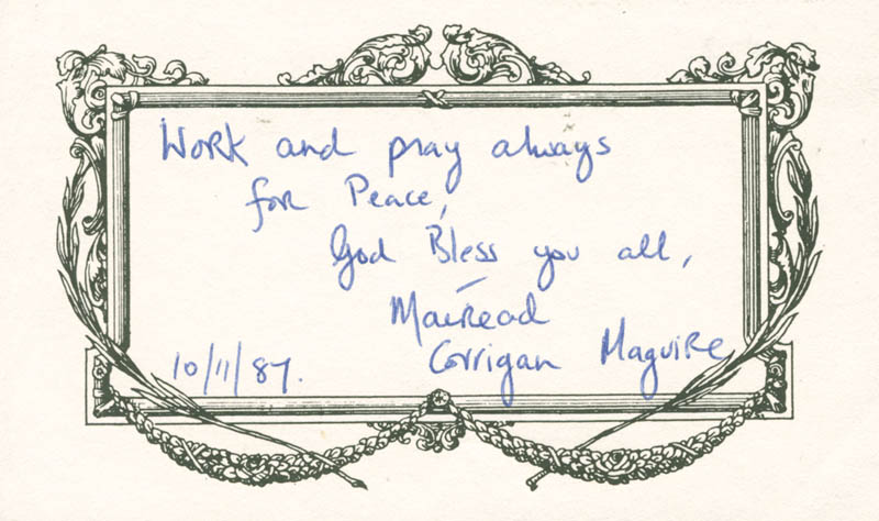 Image 1 for Mairead Corrigan Maguire - Autograph Quotation Signed 10/11/1987 - HFSID 201720