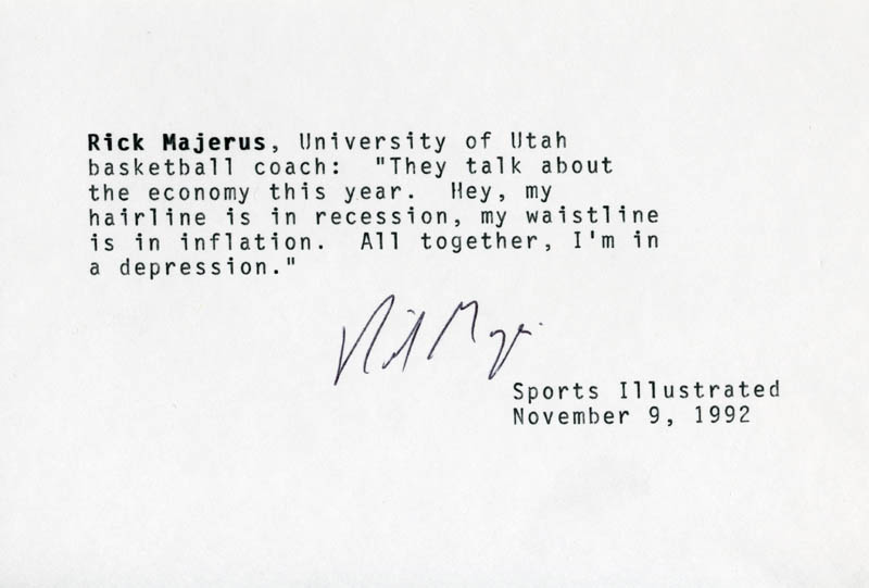 Image 1 for Rick Majerus - Typed Quotation Signed 11/09/1992 - HFSID 202869