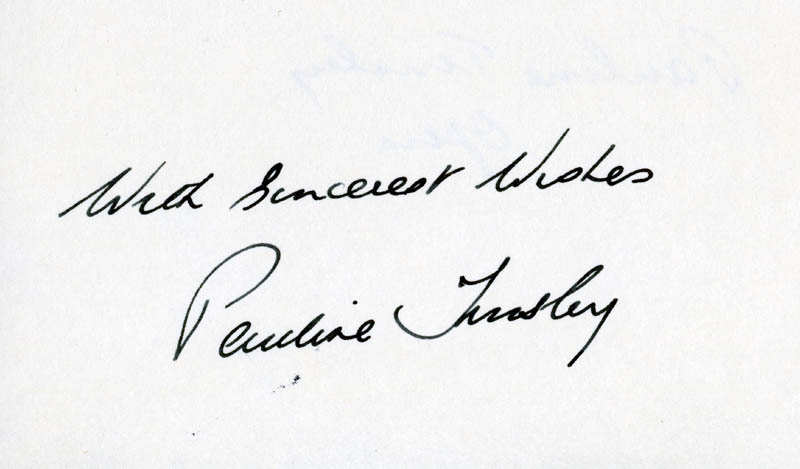 Image 1 for Pauline Tinsley - Autograph Sentiment Signed - HFSID 208580