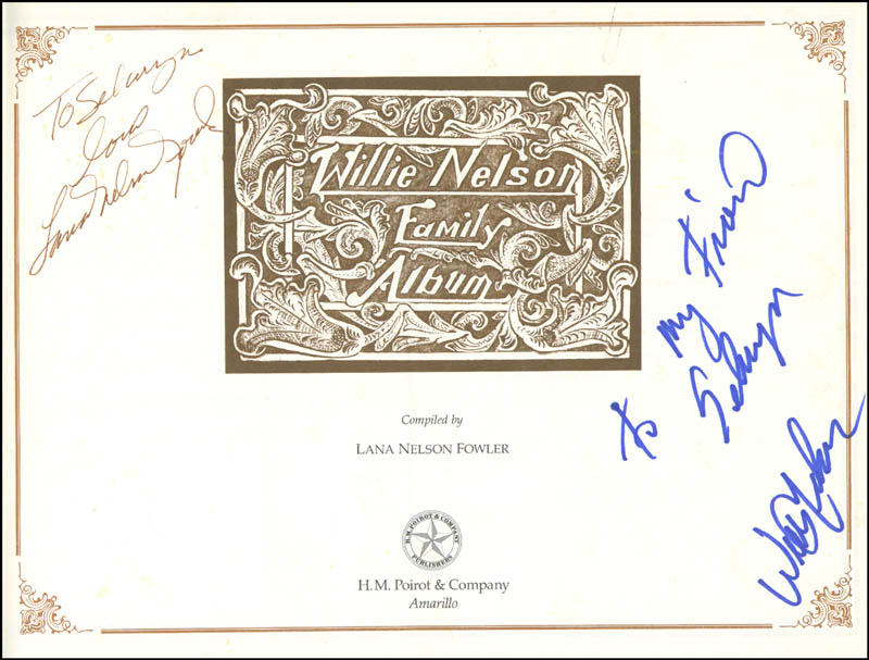 Image 3 for Willie Nelson - Inscribed Book Signed co-signed by: Lana Nelson Fowler - HFSID 215384