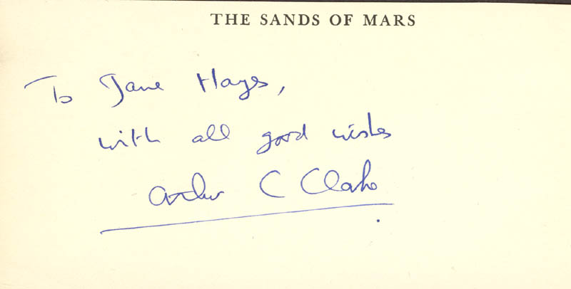Image 1 for Sir Arthur C. Clarke - Inscribed Signature - HFSID 224755