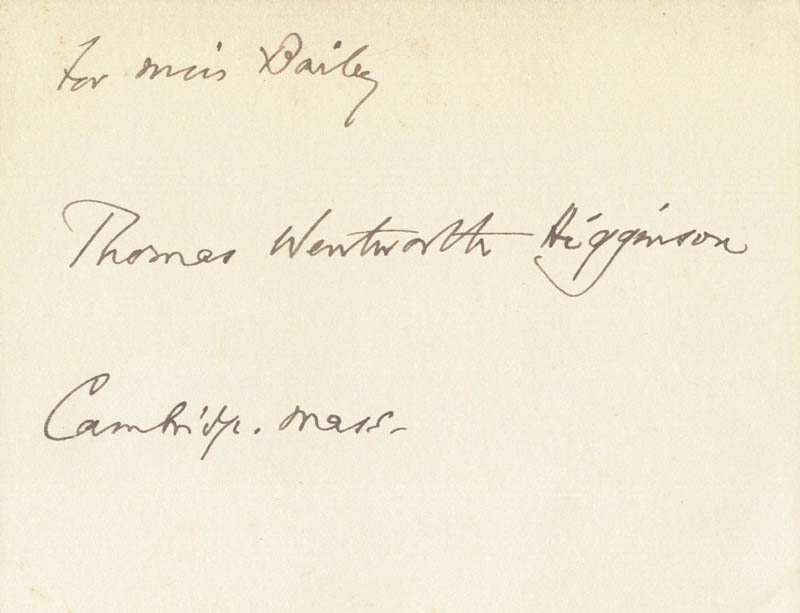 Image 1 for Thomas W. Higginson - Inscribed Signature - HFSID 225895