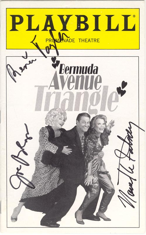 Image 1 for Bermuda Avenue Triangle Play Cast - Show Bill Signed Circa 1997 co-signed by: Nanette Fabray, Renee Taylor, Joseph Bologna - HFSID 226116