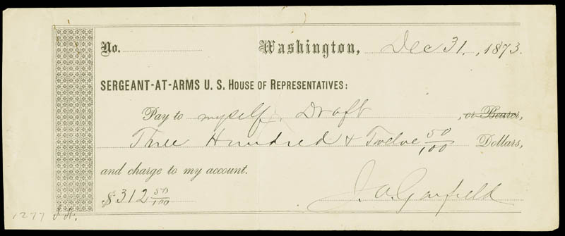 Image 1 for President James A. Garfield - Autographed Signed Check 12/31/1873 - HFSID 227328