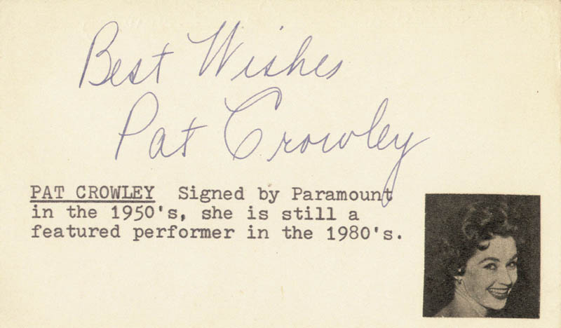 Image 1 for Pat Crowley - Autograph Sentiment Signed - HFSID 24960
