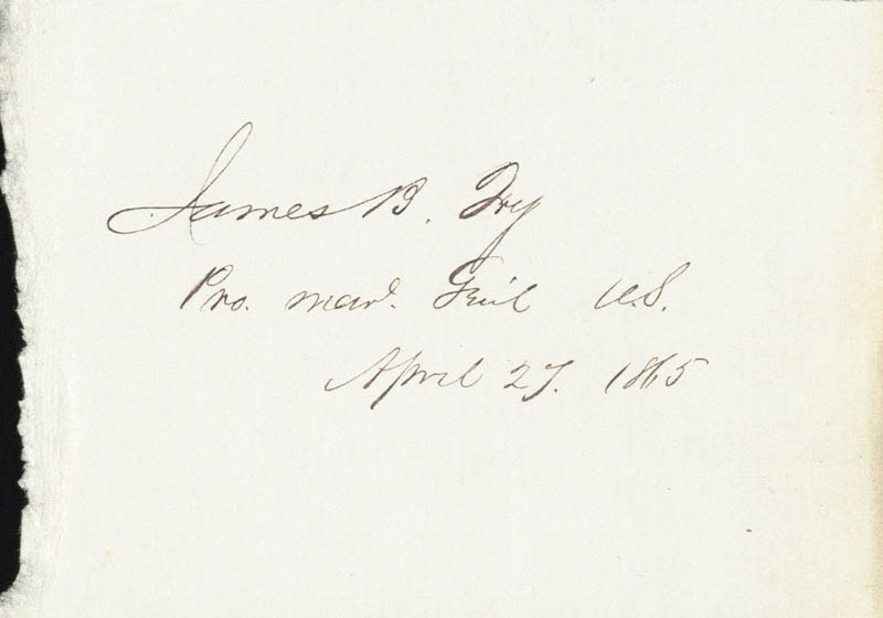 Image 1 for Major General James Barnet Fry - Autograph 04/27/1865 - HFSID 254395