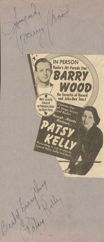 Image 1 for Patsy Kelly - Autograph Sentiment Signed co-signed by: Barry Wood - HFSID 25525