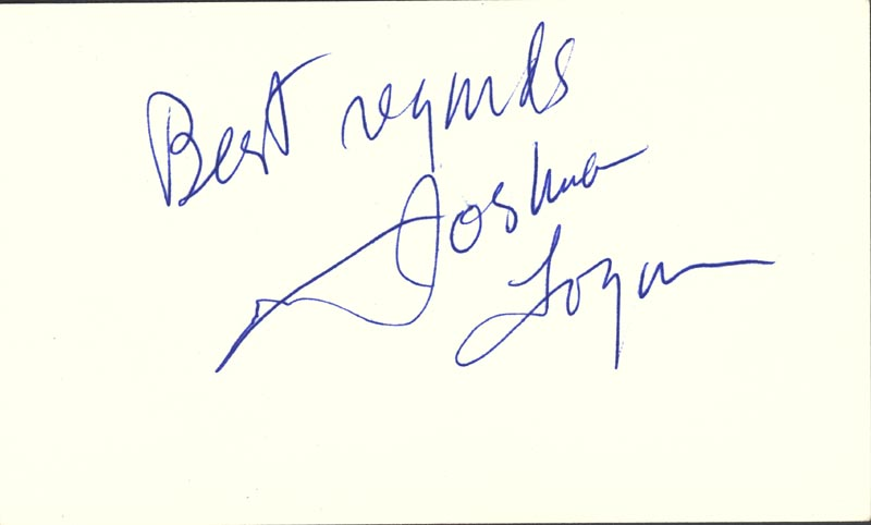 Image 1 for Joshua Logan - Autograph Sentiment Signed - HFSID 25620