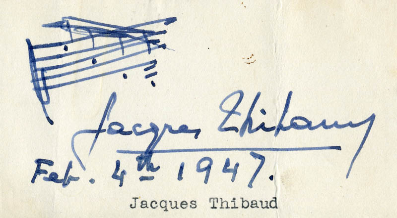 Image 1 for Jacques Thibaud - Autograph Musical Quotation Signed 02/04/1947 - HFSID 256755