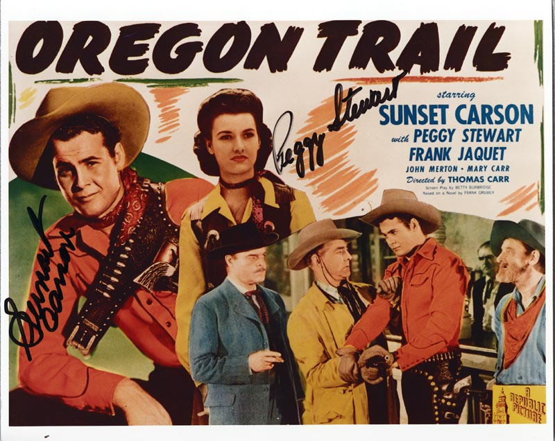 Image 1 for Oregon Trail Movie Cast - Autographed Signed Photograph co-signed by: Peggy Stewart, Sunset Carson - HFSID 257887