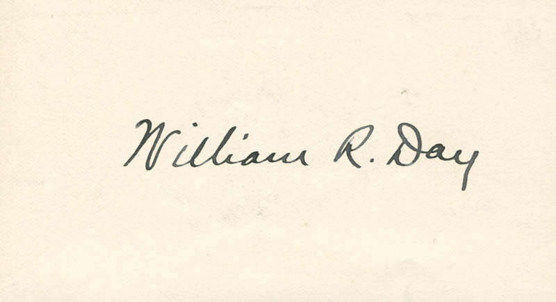 Image 1 for Associate Justice William R. Day - Autograph - HFSID 26382