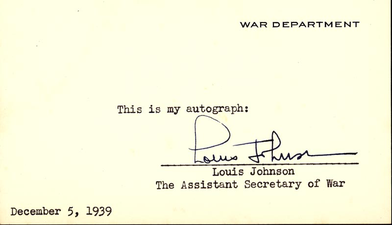 Image 1 for Louis A. Johnson - Autograph Circa 1939 - HFSID 26579