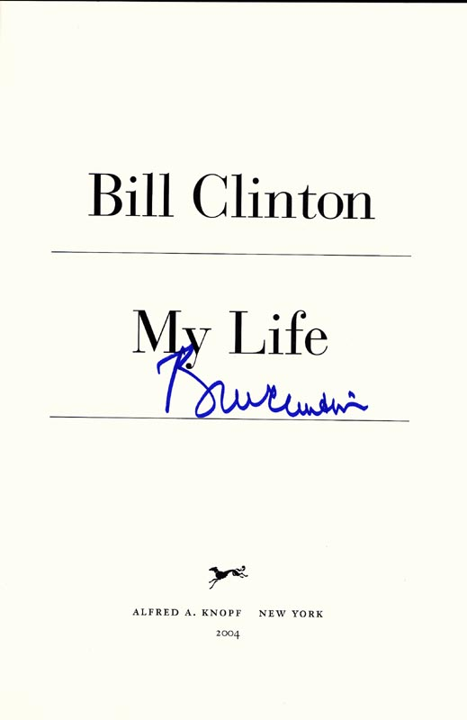 Image 1 for President William J. 'Bill' Clinton - Book Signed Circa 2004 - HFSID 268880