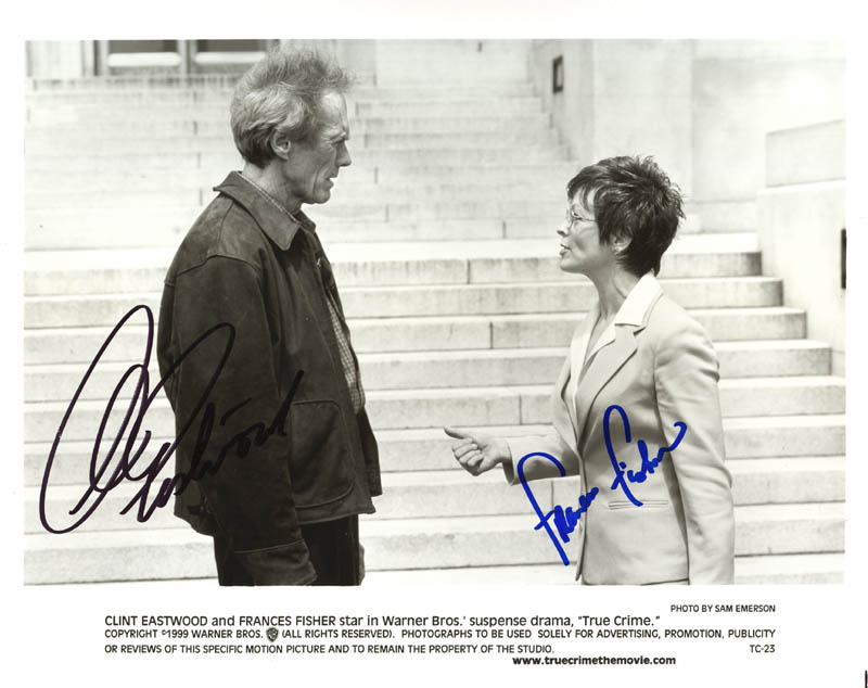 Image 1 for True Crime Movie Cast - Autographed Signed Photograph co-signed by: Clint Eastwood, Frances Fisher - HFSID 272681