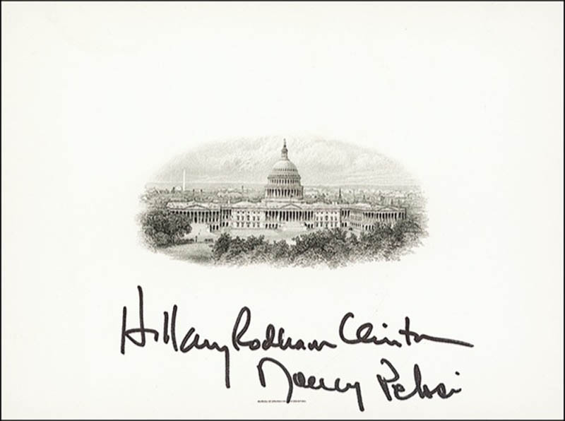 Image 1 for First Lady Hillary Rodham Clinton - White House Engraving Signed co-signed by: Nancy Pelosi - HFSID 274855
