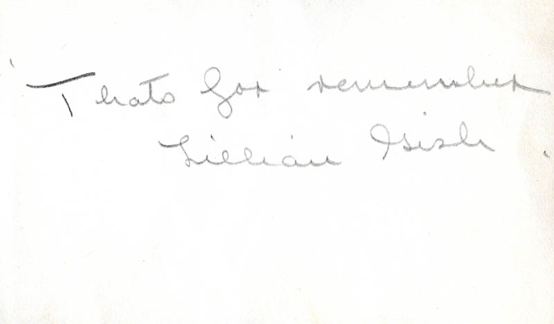 Image 1 for Lillian Gish - Autograph Sentiment Signed - HFSID 278043