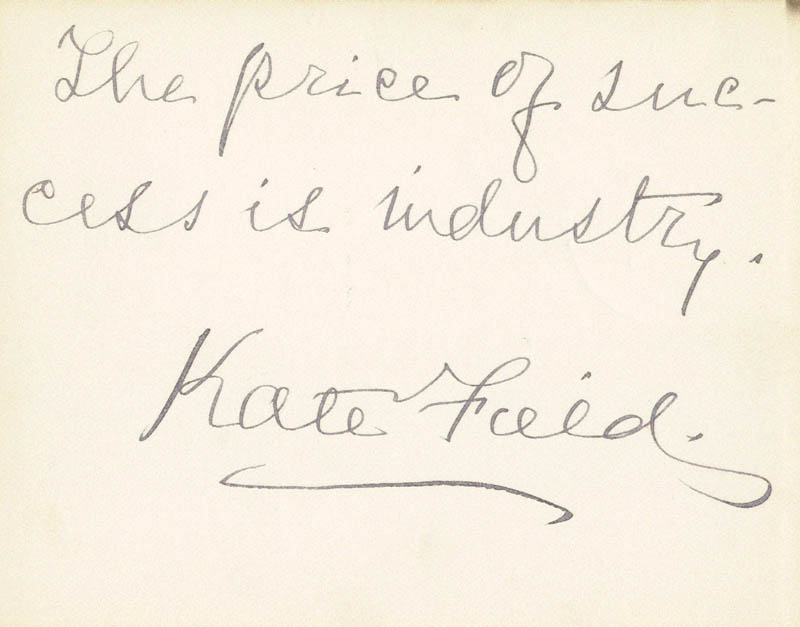 Image 1 for Kate Field - Autograph Quotation Signed - HFSID 27848