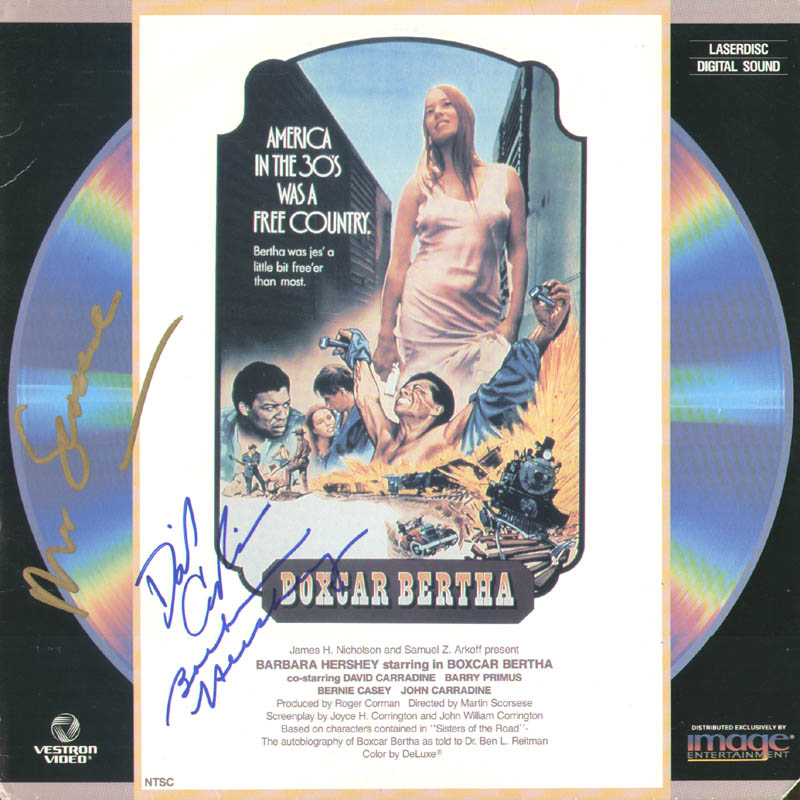 Image 1 for Boxcar Bertha Movie Cast - Laser Media Cover Signed co-signed by: Martin Scorsese, Barbara Hershey, David Carradine - HFSID 278770