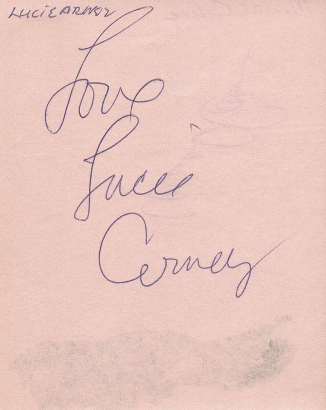 Image 1 for Lucie Arnaz - Autograph Sentiment Signed - HFSID 28488