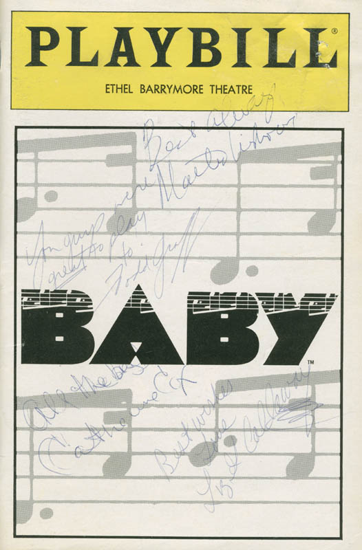 Image 1 for Baby Play Cast - Show Bill Signed co-signed by: Todd Graff, Catherine Cox, Liz Callaway, Martin Vidnovic - HFSID 285036
