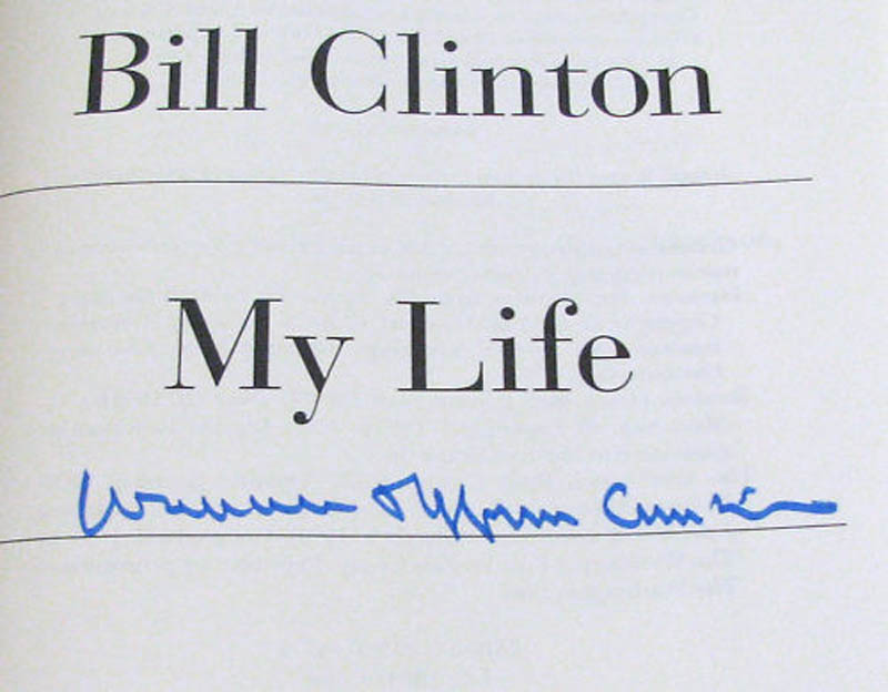 Image 1 for President William J. 'Bill' Clinton - Book Signed - HFSID 286584