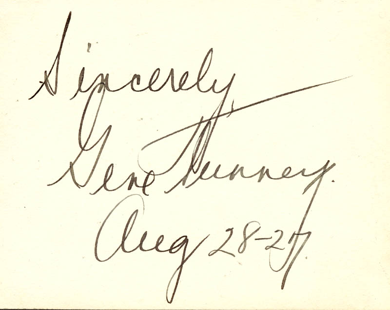 Image 1 for Gene Tunney - Autograph Sentiment Signed 08/28/1927 - HFSID 28901