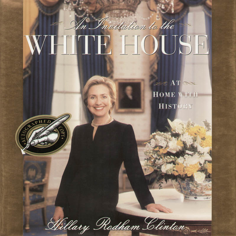 Image 3 for First Lady Hillary Rodham Clinton - Book Signed - HFSID 293862