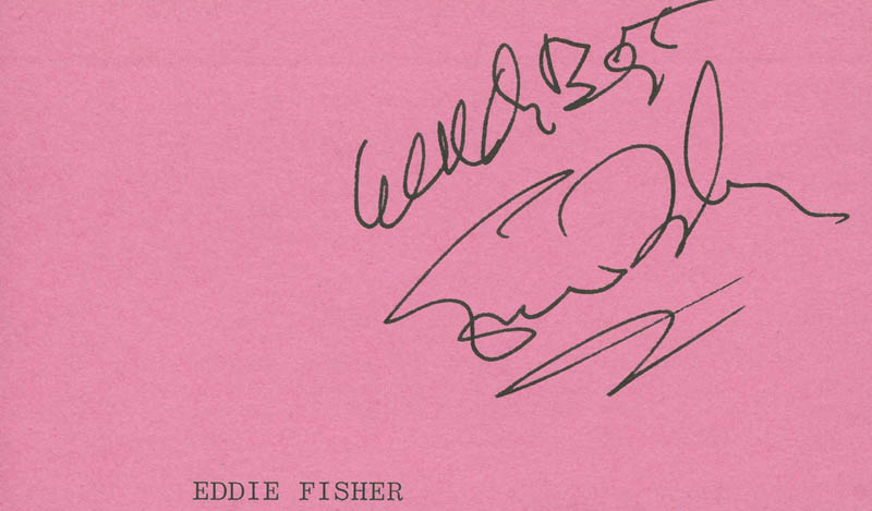 Image 1 for Eddie Fisher - Autograph Sentiment Signed - HFSID 294125
