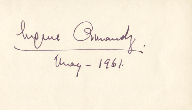 Image 1 for Eugene Ormandy - Autograph 5/1961 - HFSID 29522