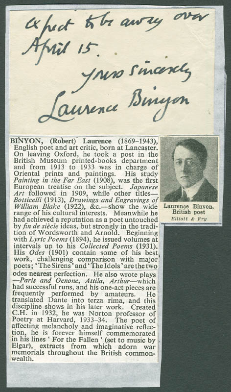 laurence binyon biography Laurence binyon: laurence binyon, english poet, dramatist, and art historian, a pioneer in the european study of far eastern painting the son of a clergyman, binyon was educated at st paul's school, london.