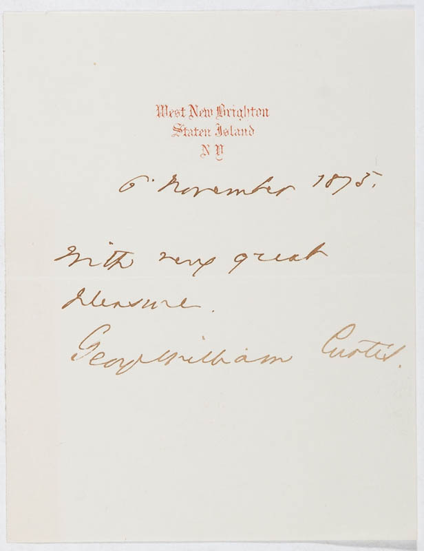 Image 1 for George William Curtis - Autograph Sentiment Signed 11/06/1873 - HFSID 297385